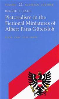 Pictorialism in the Fictional Miniatures of Albert Paris Guetersloh