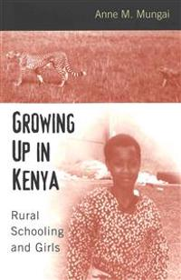 Growing Up in Kenya