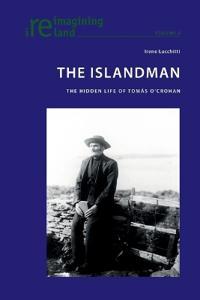 The Islandman: The Hidden Life of Tomas O'Crohan