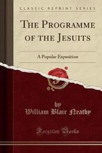 The Programme of the Jesuits