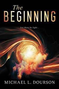 The Beginning: Let There Be Light