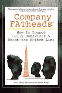 Company Fatheads:how to Bounce Bully Beh