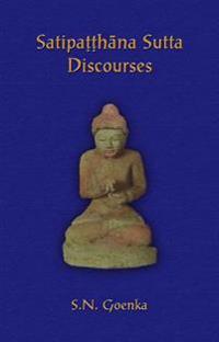 Satipatthana Sutta Discourses