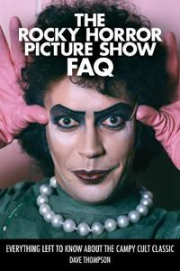 Rocky Horror Picture Show FAQ