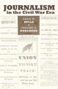Journalism in the Civil War Era