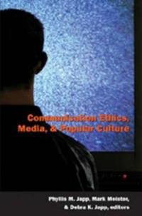 Communication Ethics, Media and Popular Culture
