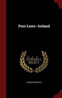 Poor Laws--Ireland