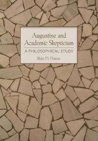Augustine and Academic Skepticism