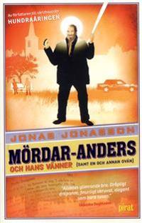 Mördar-Anders och hans vänner