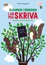 Djuren i skogen lär mig skriva : Pysselbok med klistermärken