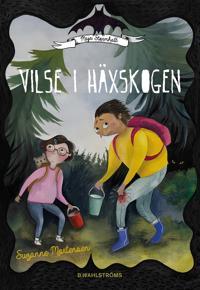 Maja Stormhatt 2 - Vilse i häxskogen