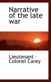 Narrative of the Late War