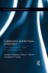 Collaboration and the Future of Education