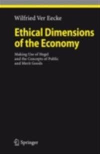 Ethical Dimensions of the Economy