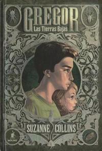 Las Tierras Bajas = Gregor the Overlander