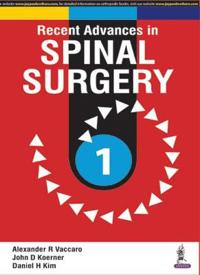 Recent Advances in Spinal Surgery