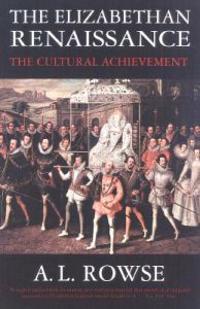 The Elizabethan Renaissance: The Cultural Achievement