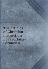 The Articles of Christian Instruction in Favorlang-Formosan