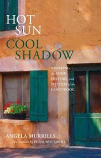 Hot Sun, Cool Shadow