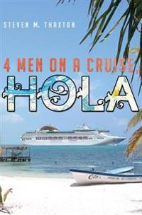 Four Men on a Cruise, Hola: More Tales of Bootsie Morningside
