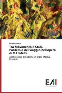 Tra Movimento E Stasi. Polisemia del Viaggio Nell'opera Di V.Erofeev