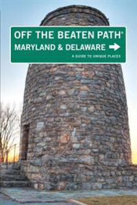 Maryland and Delaware Off the Beaten Path(R)