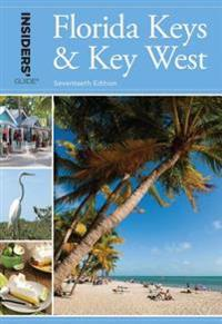 Insiders' Guide(R) to Florida Keys & Key West