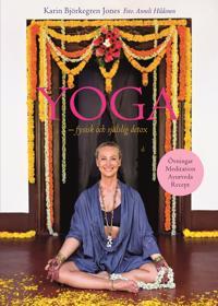 Yoga : fysisk och själslig detox