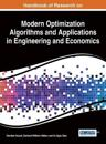 Handbook of Research on Modern Optimization Algorithms and Applications in Engineering and Economics
