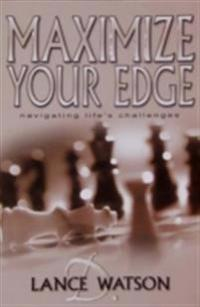Maximize Your Edge