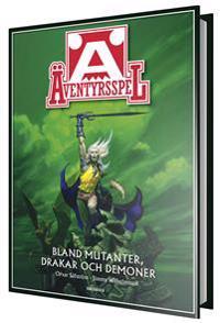 Äventyrsspel : bland mutanter, drakar och demoner