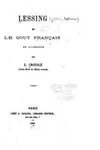 Lessing Et Le Gout Français En Allemagne