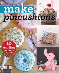 Make Pincushions