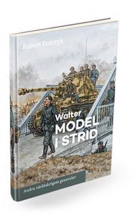 Walter Model i strid