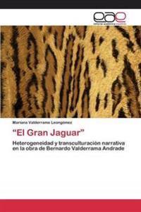 """""""El Gran Jaguar"""""""