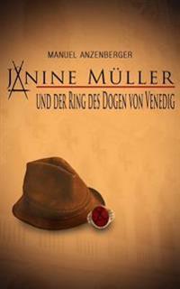 Janine Muller Und Der Ring Des Dogen Von Venedig