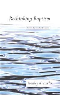 Rethinking Baptism