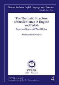 The Thematic Structure of the Sentence in English and Polish