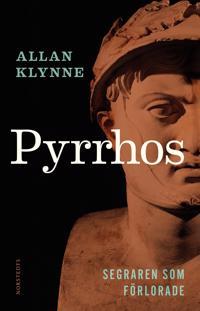 Pyrrhos : segraren som förlorade