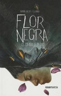 Flor Negra: El Cimbalo de Oro