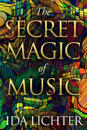The Secret Magic of Music
