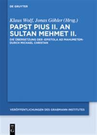 Papst Pius II an Sultan Mehmet II