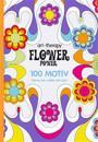 Flower Power : 100 motiv - varva ner, måla och njut
