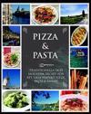 Pizza & Pasta : traditionella och moderna recept från det italienska köket