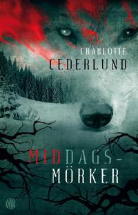 Image result for Charlotte Cederlund: Middagsmörker.