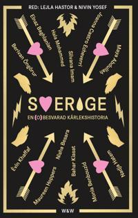 Sverige : en (o)besvarad kärlekshistoria