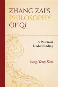 Zhang Zai's Philosophy of Qi