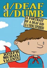 d/Deaf and d/Dumb