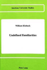 Undefined Familiarities