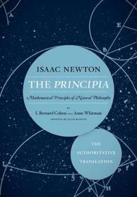 The Principia the Authoritative Translation